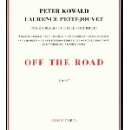 peter kowald - laurence petit-jouvet - off the road
