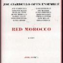 joe giardullo open ensemble - red morocco