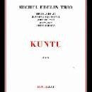 michel edelin trio (avenel - betsch + lehman) - kuntu