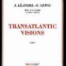 joëlle léandre - georges lewis - transatlantic visions