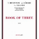 taylor ho bynum - john hébert - gerald cleaver - book of three