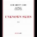 rob brown trio (taborn - waits) - unknown skies