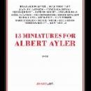 v/a - 13 miniatures for albert ayler