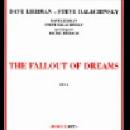 dave liebman - steve dalachinsky (+ richie beirach) - the fallout of dreams