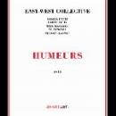 east-west collective (didier petit - larry ochs - miya masaoka - xu fengxia - sylvain kassap) - humeurs