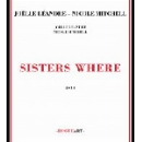 joëlle léandre - nicole mitchell - sisters where