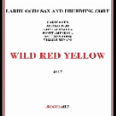 larry ochs sax and drumming core - wild red yellow