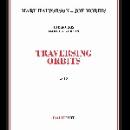 mary halvorson - joe morris - traversing orbits