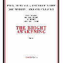 Paul Dunmall - Matthew Shipp - Joe Morris - Gerald Cleaver - the bright awakening