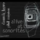 daunik lazro - phil minton - alive at sonorites