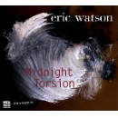 eric watson (caron - huby - tchamitchian) - midnight torsion
