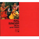 hal singer - blues and news