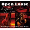 open loose (mark helias - tony malaby - tom rainey) - explicit, live at the sunset