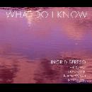 ingrid sertso - what di i know