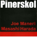 joe maneri - masashi harada - pinerskol