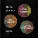 john russell - ute völker - mathieu werchowski - three planets