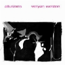 veryan weston - allusions