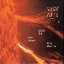 joëlle léandre - robert dick - miya masaoka - solar wind