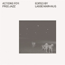 v/a - actions for free jazz (edited by lasse marhaug)