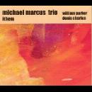 michael marcus trio - ithem