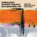 stephen gauci's stockholm conference  - live at glenn miller cafè