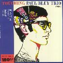 Paul Bley Trio - Touching
