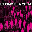 Piero Umiliani - L'Uomo E La Città
