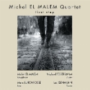 michel el malem quartet - first step