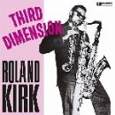 roland kirk - third dimension
