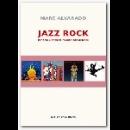 marc alvarado - jazz rock - esprits libres et fusion des genres