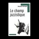 alexandre pierrepont - le champ jazzistique