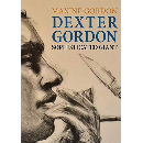Maxine Gordon - Dexter Gordon, sophisticated giant