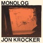 jon krocker - monolog