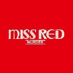 miss red - murder