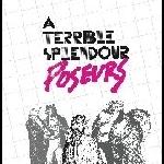 a terrible splendour - poseurs