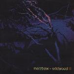 Merzbow - Wildwood II (limited ed.)