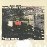 bill laswell - nicholas james bullen - bass terror (limited red vinyl)