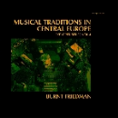 Burnt Friedman - musical traditions in central europe (explorer series vol.4)