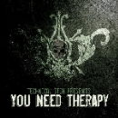 technical itch - presents: you need therapy