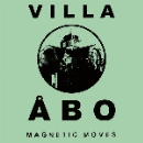 villa abo - magnetic moves