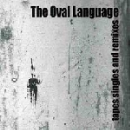 the oval language - tapes singles and remixes