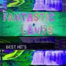 best hits - fantastic lands and other songs (ltd. 80)
