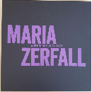 Maria Zerfall - Anthology 1983-1993