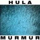 hula - murmur