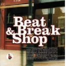 steve arguelles - beat & break shop
