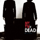 my tv is dead - freedomatic