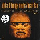 Alpha & Omega meets Jonah Dan - Spirit Of The Ancients Vol. 1 - (RSD 2021)