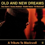 old and new dreams - a tribute to blackwell