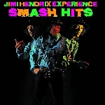 the jimi hendrix experience - smash hits