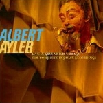 albert ayler - live in greenwich village: the complete impulse sessions